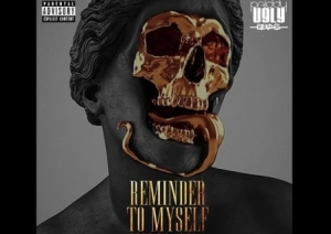 Priddy Ugly - Reminder To Myself Ft. Vanilla Blaq